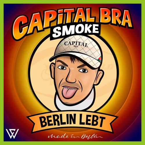Capital Bra Smoke Berlin Lebt