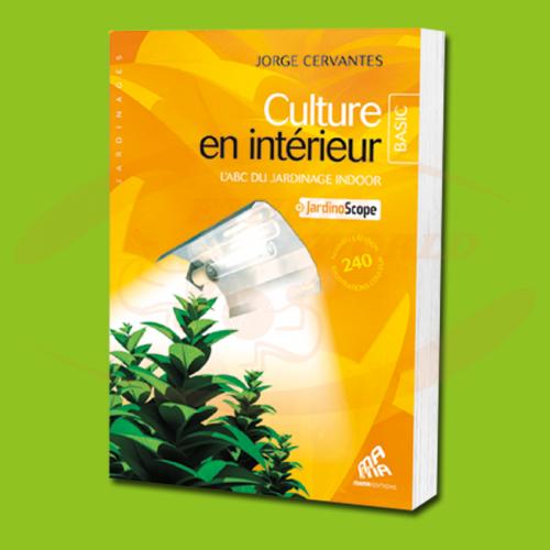 Culture en Intérieur Basic (FRENCH)