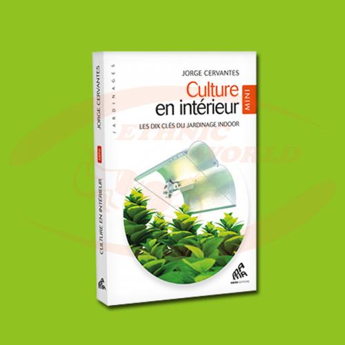 Culture en Intérieur MINI (FRENCH)