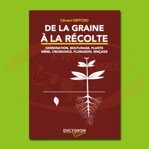 De la graine à la récolte (FRENCH)