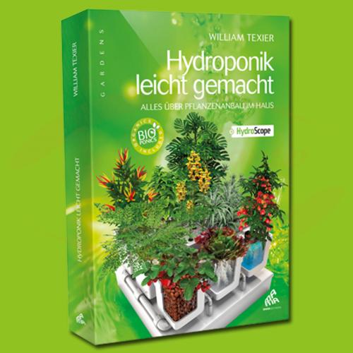 Hydroponik leicht gemacht (Deutsch)